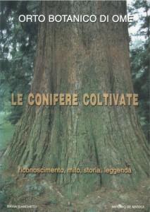 Le conifere coltivate, di Maria Bianchetti e Antonio De Matola